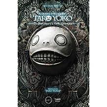L'œuvre étrange de Taro Yoko: De Drakengard à NieR: Automata (Sagas) (French Edition)