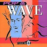Pop & Wave Vol.4