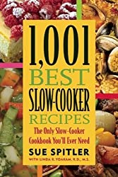 1,001 Best Slow-Cooker Recipes: The Only Slow-Cooker Cookbook You'll Ever Need