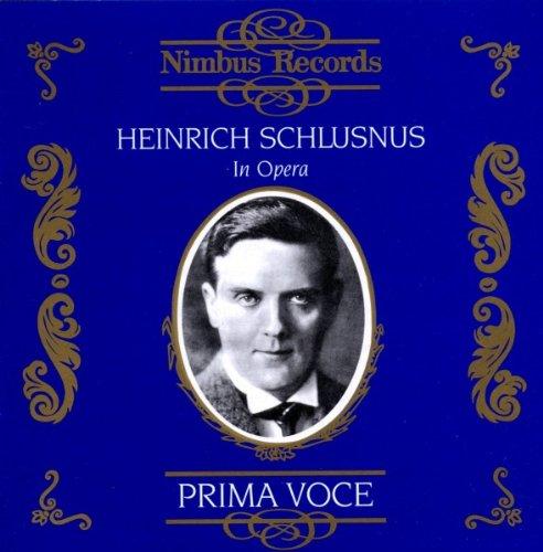 Heinrich Schlusnus in Opéra