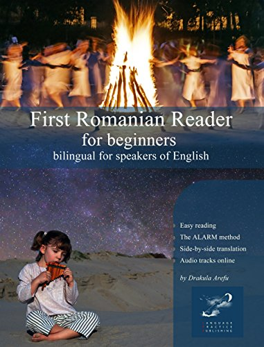 First Romanian Reader for beginners: bilingual for speakers of English (Graded Romanian Readers Book 1) (English Edition)