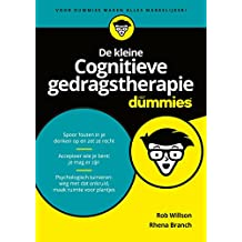 De kleine Cognitieve gedragstherapie voor Dummies (Dutch Edition)