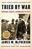 The Pulitzer Prize?winning author reveals how Lincoln won the Civil War and invented the role of commander in chief as we know it As we celebrate the bicentennial of Lincoln?s birth, this study by preeminent, bestselling Civil War historian James M. ...