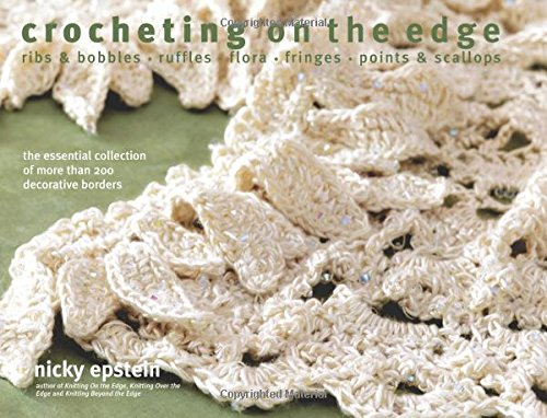 crocheting-on-the-edge-ribs-bobbles-ruffles-flora-fringes-points-scallops-the-essential-collection-o