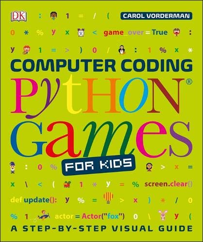 Computer Coding Python Games for Kids (Dk) (Science Kids Games)