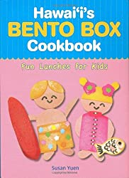 Hawaii's Bento Box Cookbook: Fun Lunches for Kids