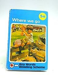 Where We Go (5A)