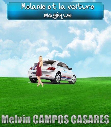 Couverture du livre Mélanie et la voiture magique