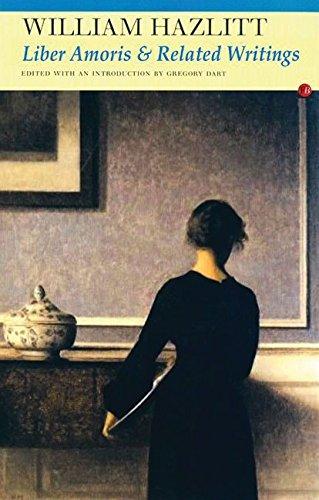 [Liber Amoris] (By: William Hazlitt) [published: September, 2008]