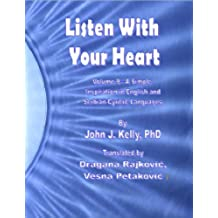 Listen With Your Heart - A Simple Inspiration in English and Serbian-Cyrillic Languages (English Edition)
