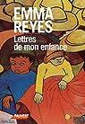 Lettres de mon enfance par Reyes