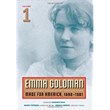 Emma Goldman: A Documentary History of the American Years, Made for America, 1890-1901