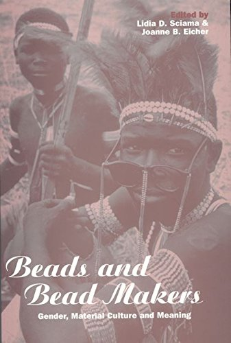 Beads and Beadmakers: Gender, Material Culture and Meaning (Cross-Cultural Perspectives on (Custom D D Kostüme)