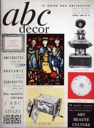 ANTIQUITES BEAUX ARTS CURIOSITES [No 6] du 01/04/1965 - comment choisir un cadre - antiquites , brocante, curiosites - l'abc des styles