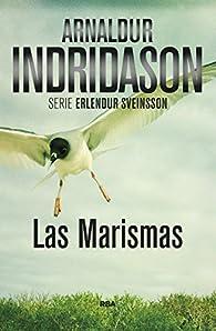 Las marismas: Serie Erlendur Sveinsson III par Arnaldur Indridason