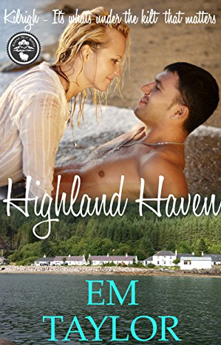 Highland Haven (Kilrigh Heat Series Book 2) (English Edition)
