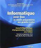 Informatique pour tous en classes préparatoires aux grandes écoles : Manuel d'algorithmique et programmation structurée avec Python