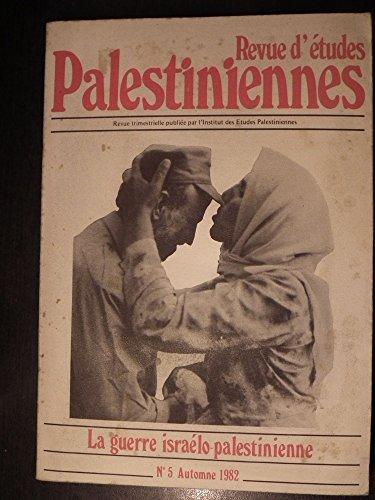 Revue d'études palestiniennes, numéro 5 (automne 1982)