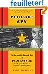 Perfect Spy: The Incredible Double Li...