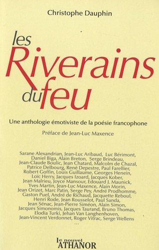 Les riverains du feu par Christophe Dauphin, Collectif