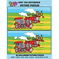 Spot The Difference Picture Puzzles - 60 Challenging Pictures Puzzles: Robots, Vehicles, Fruits, People, Animals - Activity Books For Kids (Volume 2)