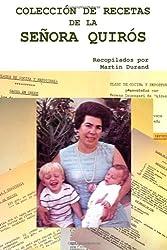 Coleccion de Recetas de la Senora Quirós: Curso de Cocina y Reposteria