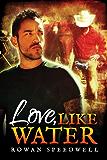 Love, Like Water (English Edition)