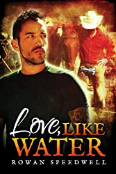 Love, Like Water (English Edition)