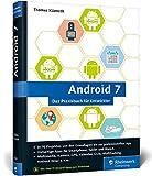 2017 Illustrationen Android 7.0; Sachgruppe(n) 004 Informatik Festeinband 25 cm Bonn 623 Seiten [Folio, 1kg Informatik ]