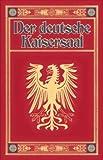 Der deutsche Kaisersaal - Wilhelm Zimmermann