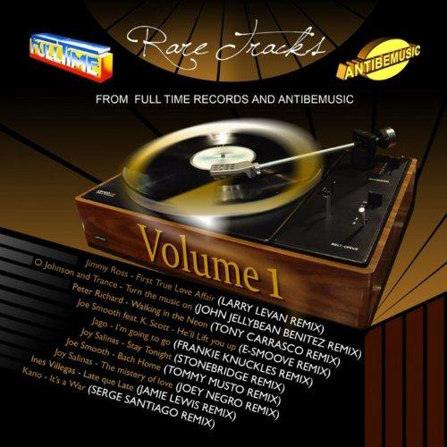 Full Time & Antibemusic: Rare Tracks, Vol. 1