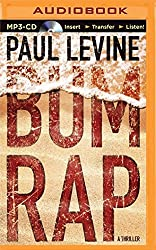 Bum Rap by Paul Levine (2015-07-01)