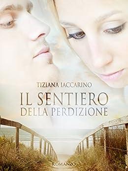 Su amazon il romanzo di Tiziana Iaccarino