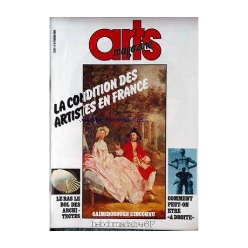 ARTS MAGAZINE [No 4] du 06/02/1981 - LA CONDITION DES ARTISTES EN FRANCE - GAINSBOROUGH - LE RAS LE BOL DES ARCHITECTES - COMMENT PEUT-ON ETRE A DROITE.