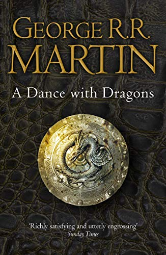 A Dance With Dragons (A Song of Ice and Fire, Book 5): Book 5 of a Song of Ice and Fire (English Edition)