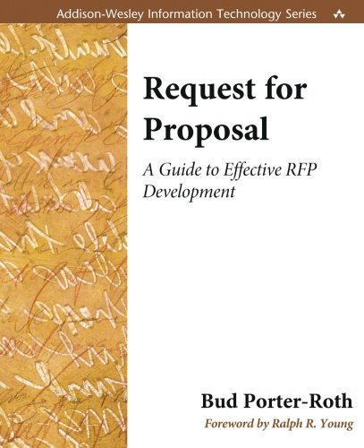 Request for Proposal: A Guide to Effective RFP Development by Bud Porter-Roth (2001-12-31)