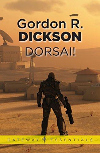 Dorsai!: The Childe Cycle Book 1 por Gordon R Dickson