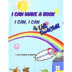 I Can Make a Book: I Can, I Can (English Edition)