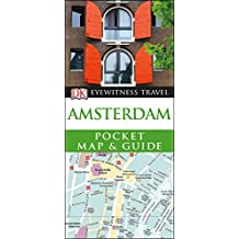 Amsterdam Pocket Map and Guide (DK Eyewitness Travel Guide)