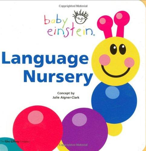 Baby Einstein: Language Nursery (Disney Baby Einstein-bücher)
