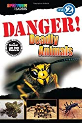 Danger! Deadly Animals: Level 2 by Katharine Kenah (2013-01-02)