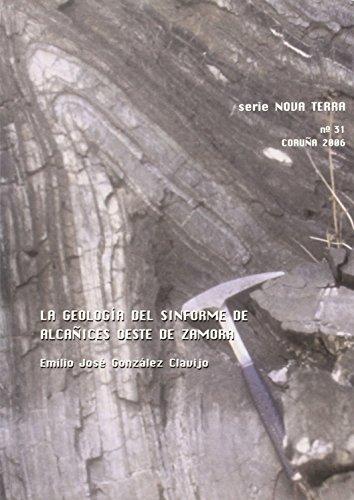 La Geología Del Sinforme de Alcañices, Oeste de Zamora (Nova Terra) por Emilio José González Clavijo