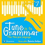 Tune Into Grammar for ICSE Class 7