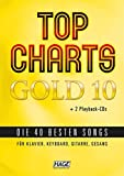 Top Charts Gold 10 mit 2 Playback CDs: Die 40 besten Songs für Klavier, Keyboard, Gitarre und Gesang