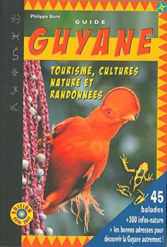 GUIDE GUYANE 2016-2017 par Philippe Bore