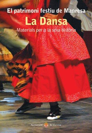 La Dansa. Materials per a la seva història