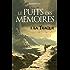 Le puits des mémoires - tome 01 - La traque: La Traque