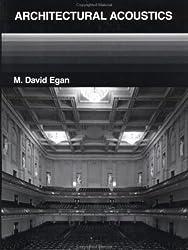 Architectural Acoustics by M.David Egan (1988-05-01)