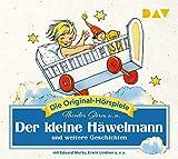 Der kleine Häwelmann und weitere Geschichten: Die Original-Hörspiele (1 CD)