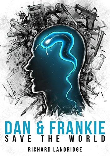 Dan and Frankie Save the World by Richard Langridge